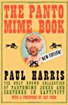 The Pantomime Book: The Only Known Co...