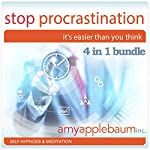 Stop Procrastination Collection - It's Easier than You Think: Self-Hypnosis and Meditation, 4-in-1 Bundle | Amy Applebaum