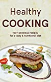 Healthy Recipes: American Cooking - American Cuisine, Cookbook for Healthy Meals & Organic Cooking, Clean Living, Weight Loss Cooking Recipes, Vegetarian 130+ Additive Free Recipes from USA