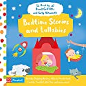 Bedtime Stories and Lullabies Audiobook by Campbell Books Narrated by Derek Griffiths, Katy Ashworth