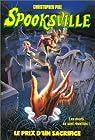 Spooksville, tome 21 : Le prix d'un sacrifice  par Pike