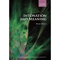 Intonation and Meaning (Oxford Surveys in Semantics and Pragmati