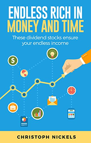 Endless RICH in Money and Time: These dividend stocks ensure your endless income