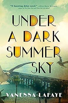 Under a Dark Summer Sky by [Lafaye, Vanessa]