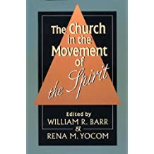 The Church in the Movement of the Spirit