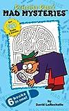 Detective Dave's Mad Mysteries, David LaRochelle, 0843121262