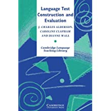 Language Test Construction and Evaluation by J. Charles Alderson (1995-05-26)