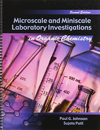 Microscale and Miniscale Laboratory Investigations in Organic Chemistry