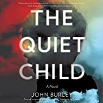 The Quiet Child | John Burley