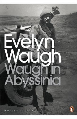 Download Modern Classics Waugh in Abyssinia (Penguin Modern Classics) PDF