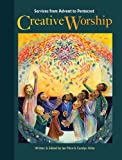 Creative Worship, Ian Price and Carolyn Kitto, 1551454610