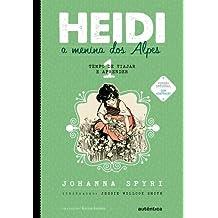 Heidi, a Menina dos Alpes. Tempo de Viajar e Aprender - Volume 1