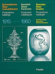 Swedish Glass Factories: Production Catalogues, 1915-60 (Art & Design)