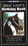 Horse Lover's Birthday Book, June V. Evers, 0963881442