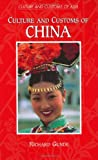 Culture and Customs of China, Richard Gunde, 0313308764