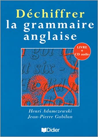 En ligne Déchiffrer la grammaire anglaise pdf ebook