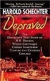 Depraved, Harold Schecter, 0671690302