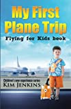 My First Airplane Ride Patricia Hubbell Nancy Speir border=