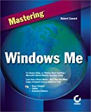 Mastering Windows ME, Bob Cowart, 0782128572