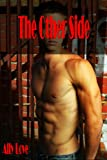 The Other Side M/M Gay Straight Seduction XXX Erotica