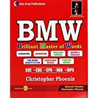 BMW Brilliant Master of Words Synonyms | Antonyms | Spelling Errors | Idioms & Phrases | One Word Substitution | Confusing Words | Foreign Words For SSC * CDS * CPO * NDA * IBPS