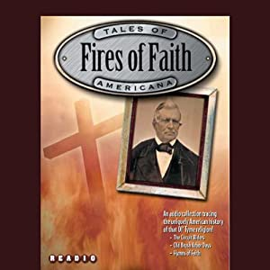 Fires of Faith Audiobook