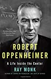 Robert Oppenheimer: A Life Inside the Center