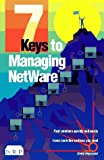 Seven Keys to Managing NetWare, Drew Heywood, 1562052071