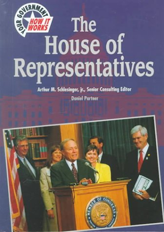 The House of Representatives (Your Government: How It Works) PDF