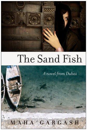 The sand fish : a novel from Dubai