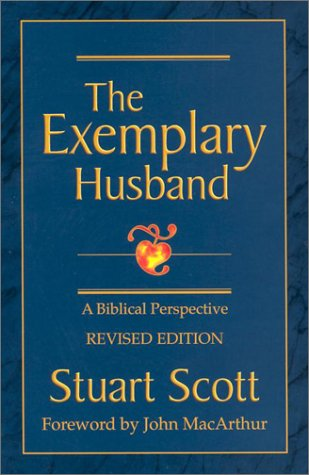 The Exemplary Husband: A Biblical Perspective