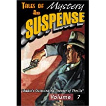 Tales Of Mystery And Suspense: Featuring Suspense 7