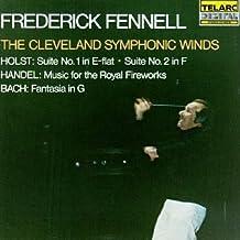 Holst: Suite No.1 & 2 / Handel: Music for the Royal Fireworks / Bach: Fantasia in G