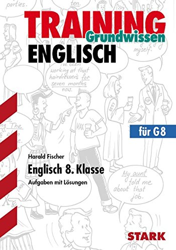 Training Gymnasium - Englisch 8. Klasse
