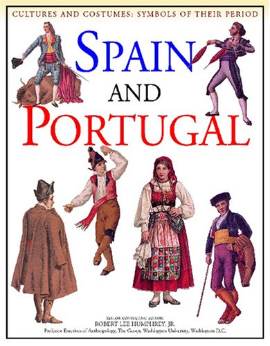 Spain and Portugal (Cultures and Costumes) Keith Stuart