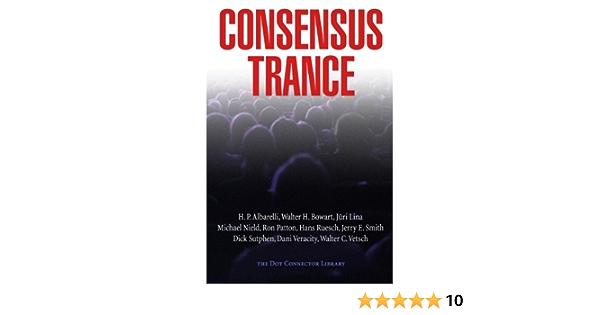 Consensus Trance: Amazon.es: Bondarovski, Paul, Bowart ...