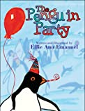 The Penguin Party, Effie Ann Emanuel, 1608135446