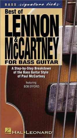 Best of Lennon & McCartney for Bass Guitar: A Step-By-Step Breakdown of the Bass Guitar Style of Paul McCartney (Signature Licks Bass)