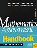 Mathematics Assessment : A Practical Handbook for Grades 6-8, , 0873534816