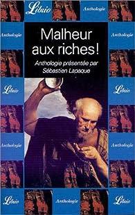 Malheur aux riches ! par Sébastien Lapaque