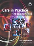 Care In Practice: Introduction for Higher Still