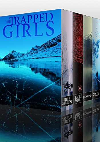 The Trapped Girls Super Boxset: A Collection Of Riveting Kidnapping Mysteries by [Clarke, Alexandria]