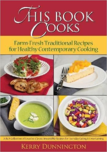 Book This Book Cooks: Farm-Fresh Traditional Recipes for Healthy Contemporary Cooking