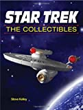 Star Trek the Collectibles, Steve Kelley, 0896896374