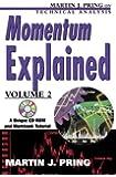 Momentum Explained, Volume II