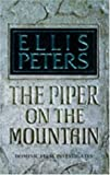 Front cover for the book The Piper on the Mountain by Ellis Peters