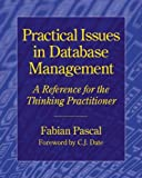 img - for Practical Issues in Database Management: A Reference for the Thinking Practitioner book / textbook / text book