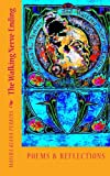 #9: The Walking Nerve-Ending: Poems & Reflections