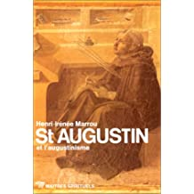 Saint Augustin: et l'augustisme
