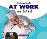 At Work, Kathleen Petelinsek and E. Russell Primm, 1592964516